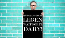 It's Going to be Legen wait for it Dary How i Met Your Mother Tv Art Pint - Wall Art Print Poster   - Purple Geekery